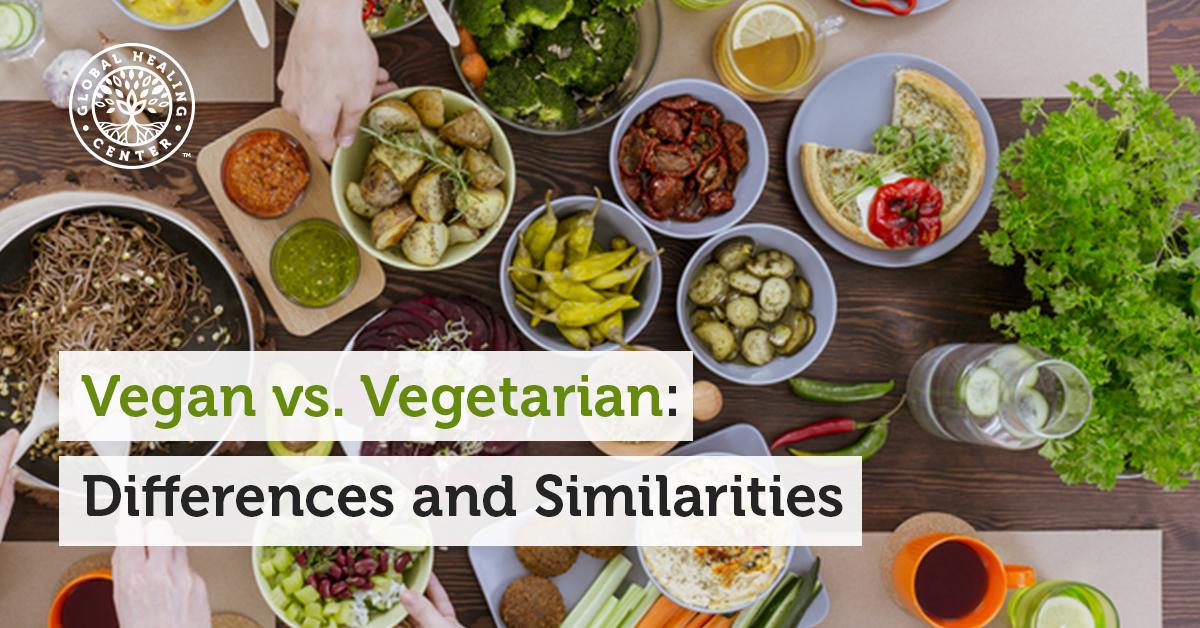 Vegan Vs Vegetarian Differences And Similarities