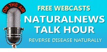 Natural News Talk Hour