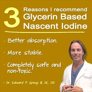 Why Dr. Group Recommends Glycerin Based Nascent Iodine