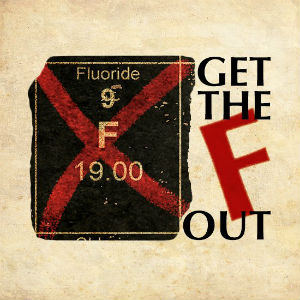 get-the-f-out-of-austin-fluoride