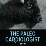 The Paleo Cardiologist by Dr. Jack Wolfson