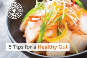 5 Tips to Help You Restore and Maintain Your Gut Health
