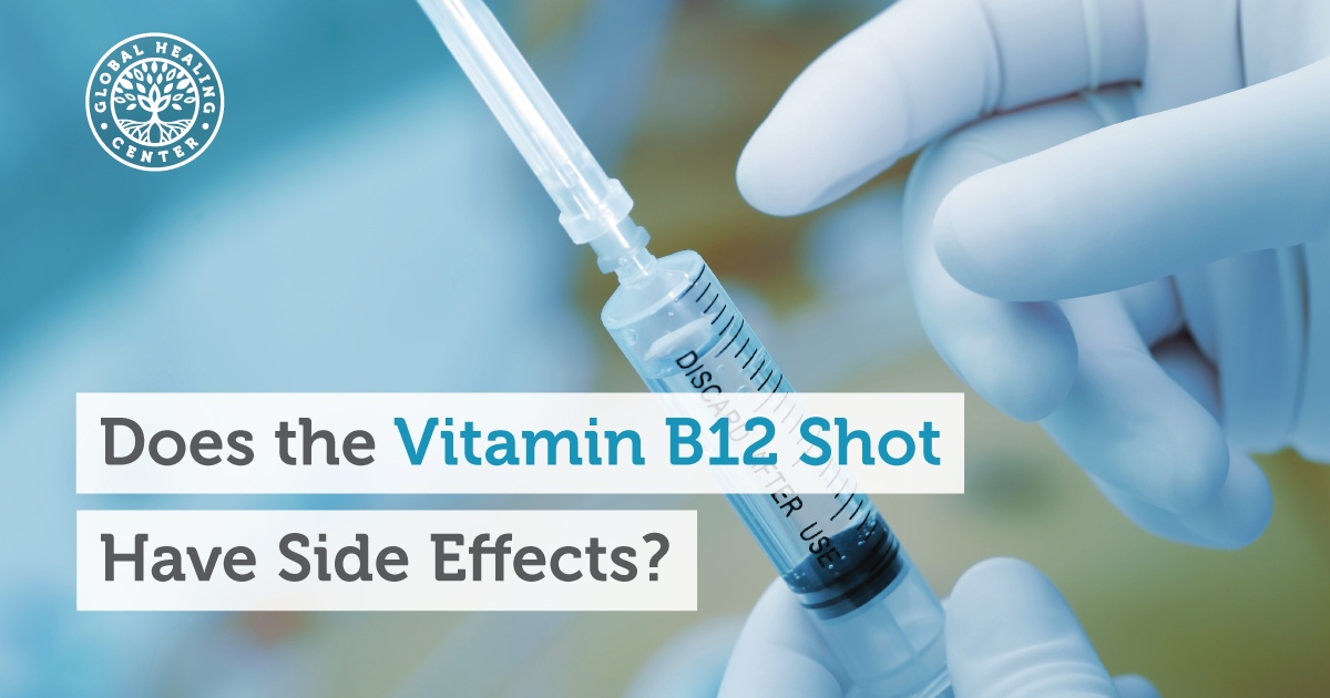 Does The Vitamin B12 Shot Have Side Effects