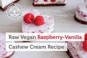 Try This Raw Vegan Raspberry Vanilla Cashew Cream Recipe