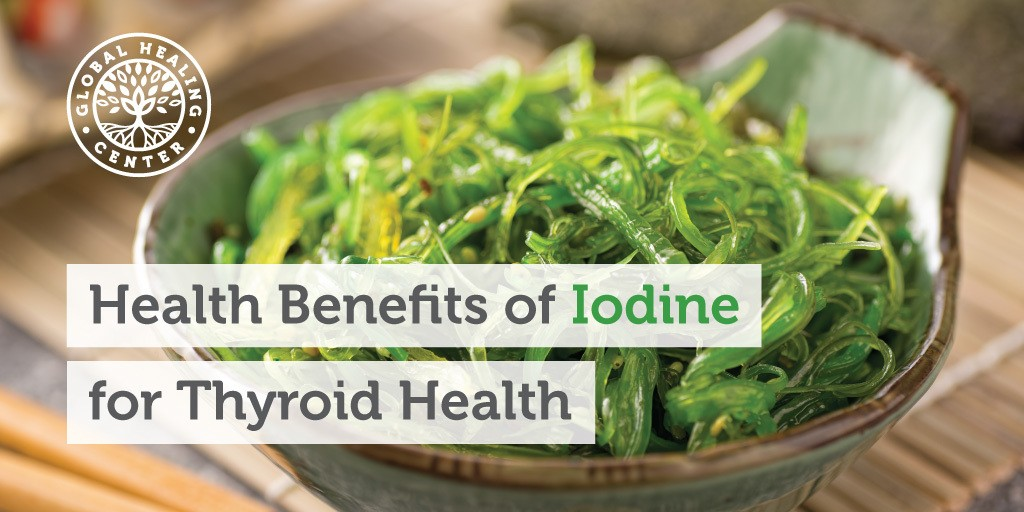 Health Benefits of Iodine For Thyroid Health