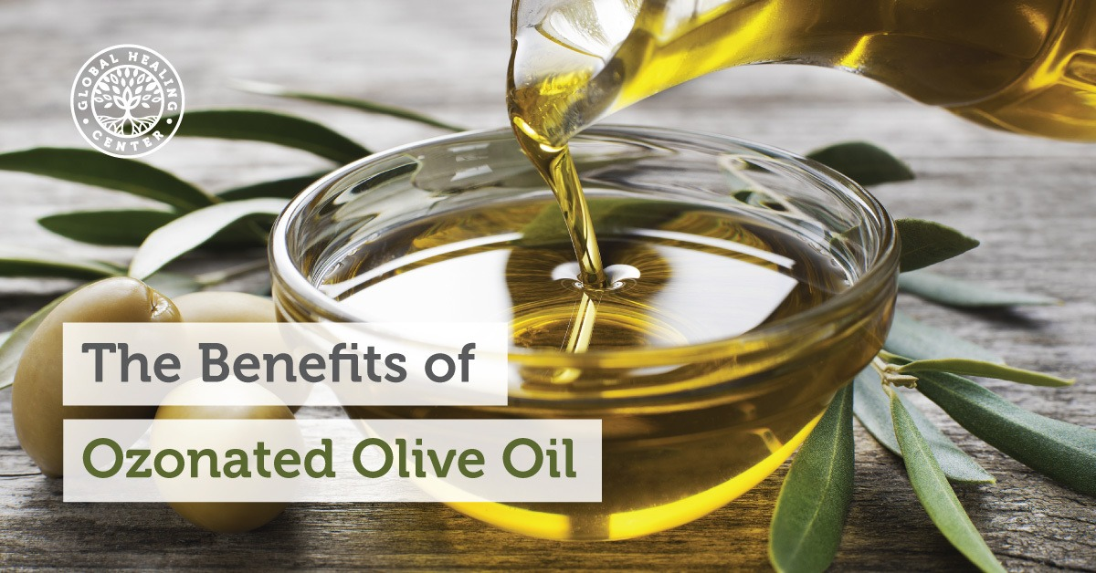 The Benefits of Ozonated Olive Oil