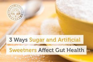 A jar full of sugar. Sugar and artificial sweeteners can affect your gut health in a negative way.
