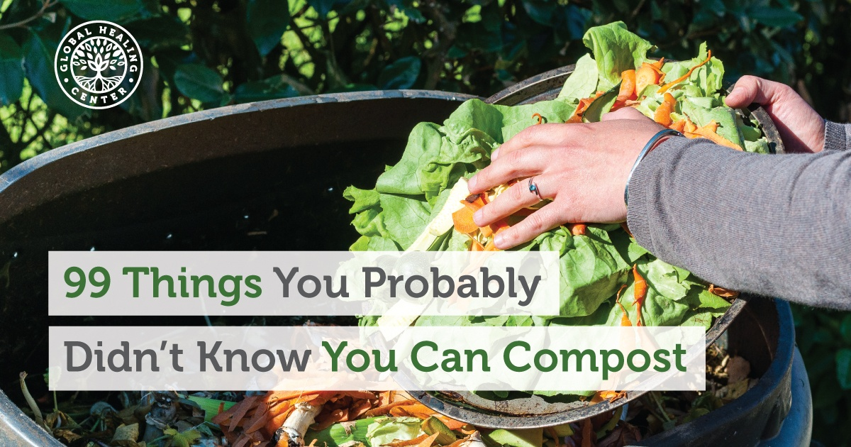 99 Things You Probably Didn T Know You Can Compost