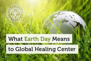 What Earth Day Means to Global Healing Center