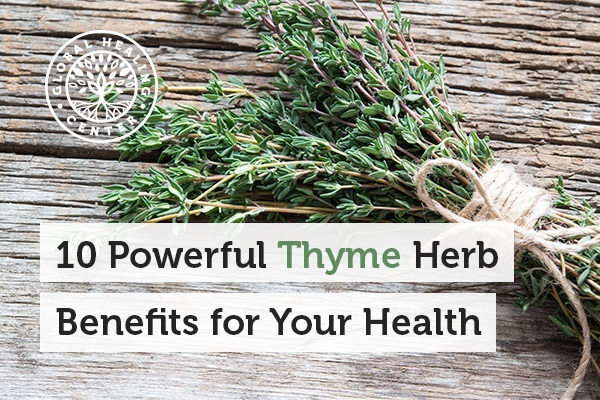 Thyme is loaded with vitamins, minerals, and other essential nutritional compounds.