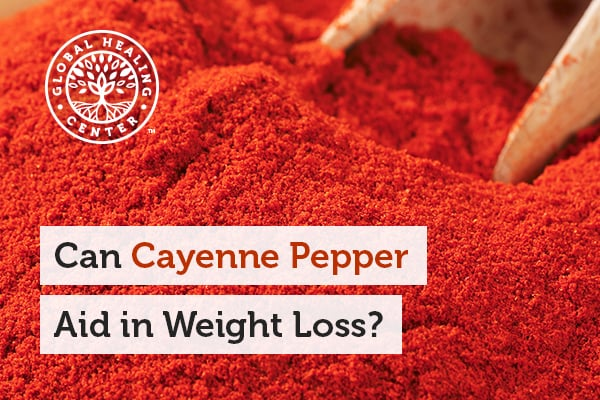 Cayenne pepper can aid with weight loss by igniting your metabolism.