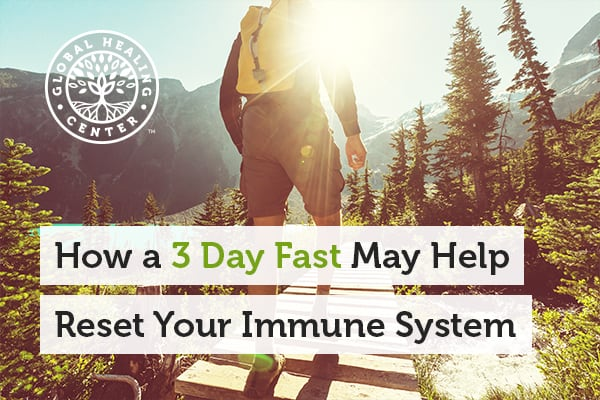 3 day fast can help rejuvenate the immune system.