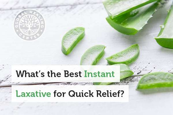 Aloe is one of the best instant laxatives for quick relief.