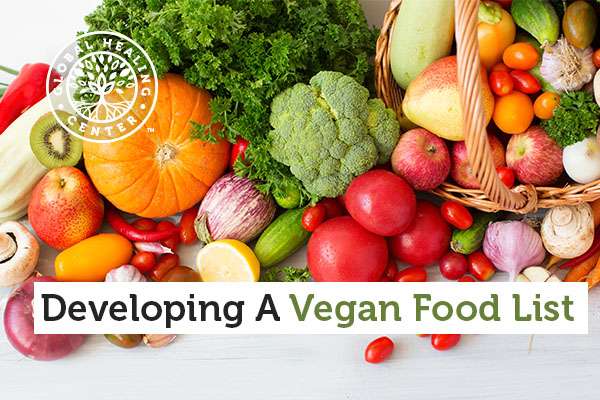 Vegetables and fruits are part of the vegan food list.