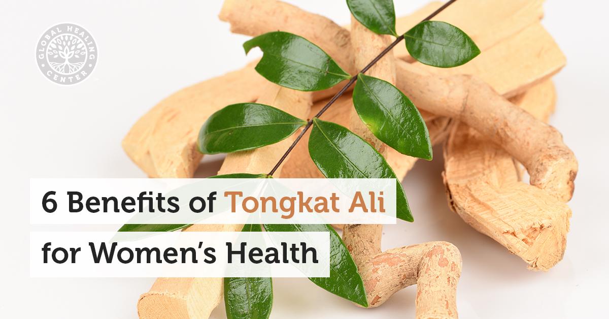 6 Benefits Of Tongkat Ali For Women S Health