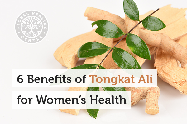 Tongkat Ali herb provides many health benefits for women.