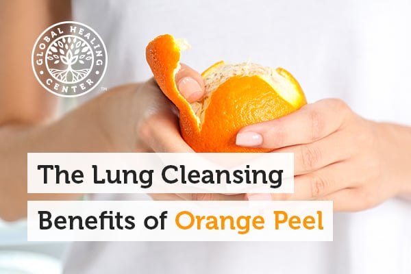 One of the benefits of orange peel is that it has a powerful antioxidant which is excellent for lungs cleansing.