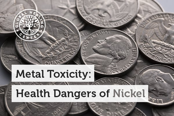 Coins like nickel can cause metal toxicity.