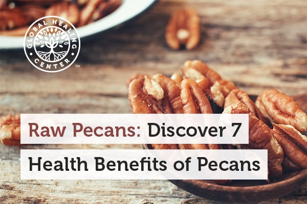 Heart health and weight loss are some of the benefits of raw pecans.