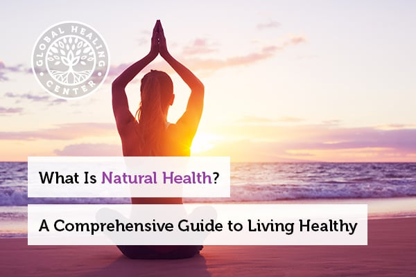 Practicing yoga is part of the natural health lifestyle.