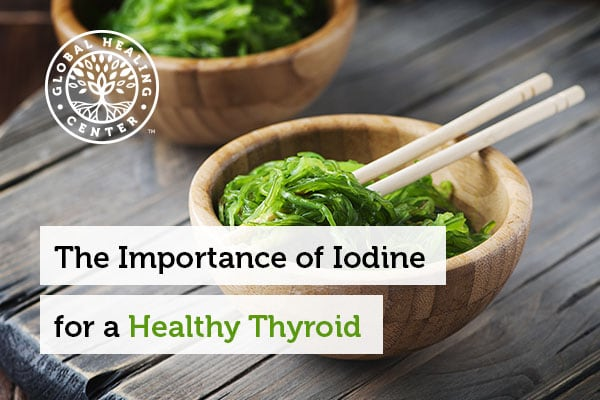 Seaweed salad is loaded with iodine which is beneficial for thyroid health.