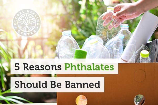 Phthalates are toxic chemicals can be found in plastic bottles.