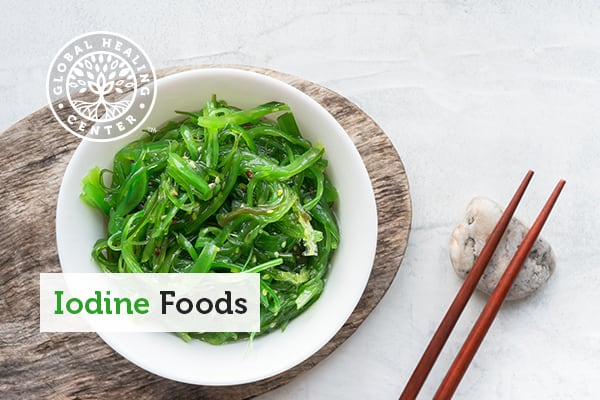 Seaweed is one of many iodine rich food.