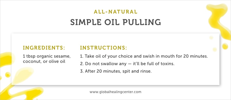 For natural teeth whitening, we recommend oil pulling.