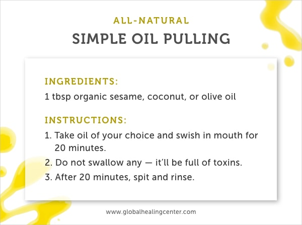 Oil pulling is effective for natural teeth whitening.