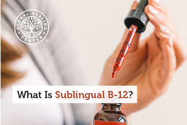 What Is Sublingual B-12?