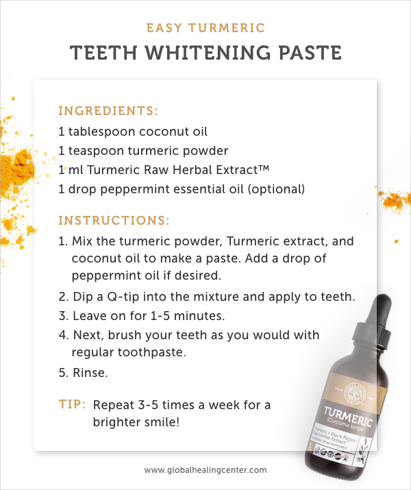Turmeric is a perfect option for a teeth whitening.